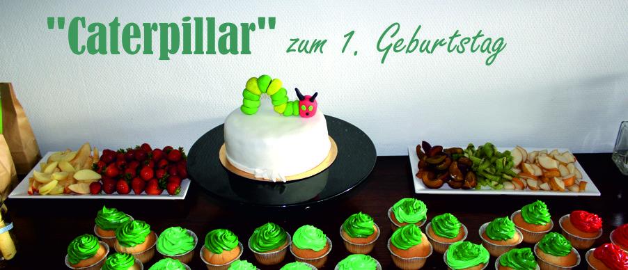 Caterpillar Raupe zum 1. Geburtstag
